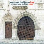 2006 - Live au Printemps de Bourges (2002)